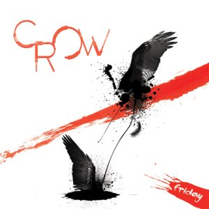 Crow - Friday cover art
