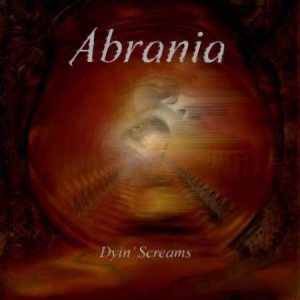 Abrania - Dyin' Screams