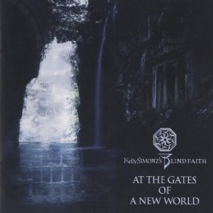 Kelly Simonz's Blind Faith - At the Gates of a New World cover art