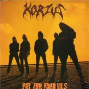 Korzus - Pay for Your Lies cover art