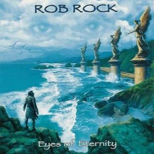 Rob Rock - Eyes of Eternity cover art