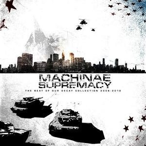 Machinae Supremacy - The Beat of Our Decay cover art
