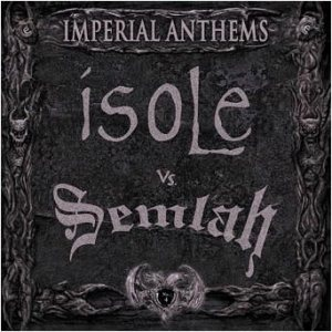 Isole / Semlah - Imperial Anthems No. 4 cover art