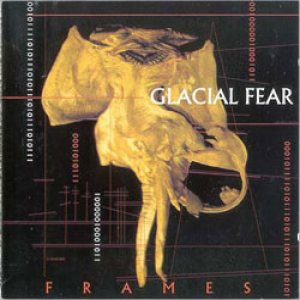 Glacial Fear - Frames cover art