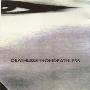 Deathless - Nondeathless cover art