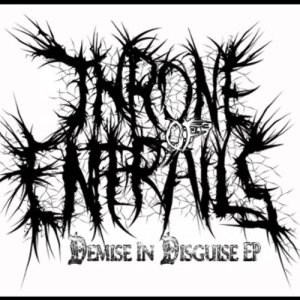 Throne of Entrails - Demise in Disguise cover art