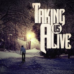 Taking Us Alive - Taking Us Alive cover art