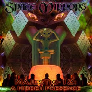 Space Mirrors - Majestic-12: a Hidden Presence cover art