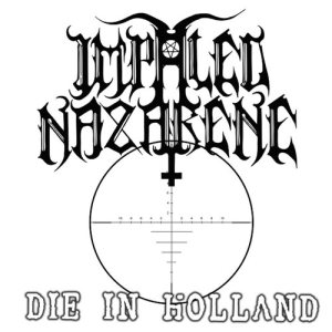 Impaled Nazarene - Die in Holland cover art