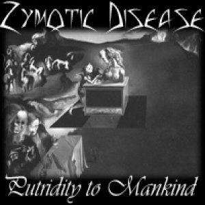 Zymotic Disease - Putridity to Mankind cover art