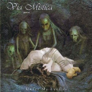 Via Mystica - Under My Eyelids cover art