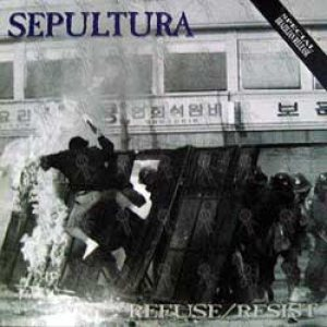 Sepultura - Refuse/Resist cover art