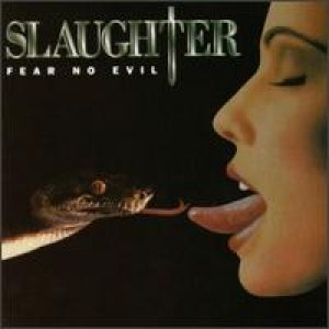 Slaughter - Fear No Evil cover art