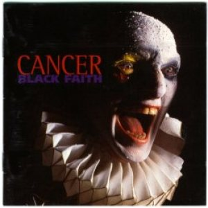 Cancer - Black Faith cover art
