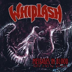 Whiplash - Messages in Blood cover art