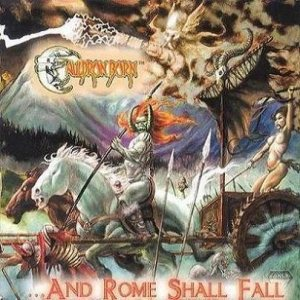 Cauldron Born - ...And Rome Shall Fall cover art