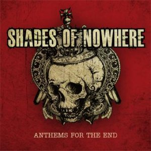 Shades of Nowhere - Anthems for the End cover art
