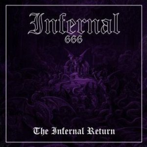 Infernal - The Infernal Return