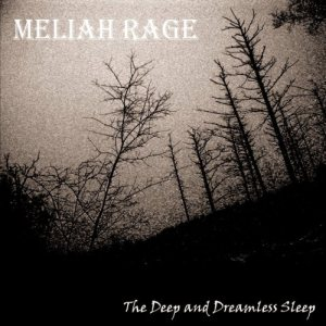 Meliah Rage - The Deep and Dreamless Sleep cover art