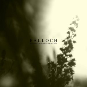 Falloch - Beyond Embers and the Earth cover art