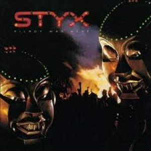 Styx - Kilroy Was Here cover art