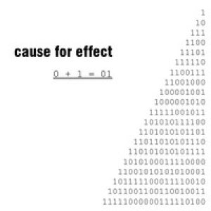 Cause For Effect - 0 + 1 = 01 cover art