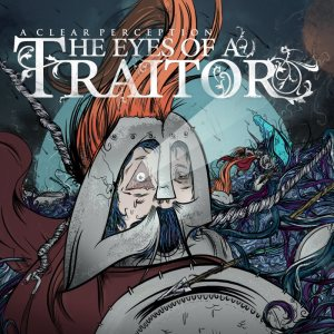 The Eyes of a Traitor - A Clear Perception cover art
