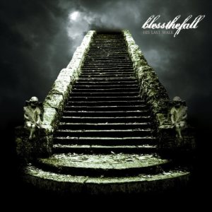 Blessthefall - His Last Walk cover art