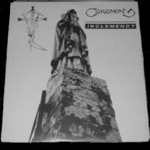 Ceremony - Inclemency cover art