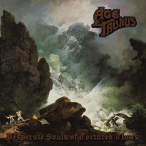 Age of Taurus - Desperate Souls of Tortured Times cover art