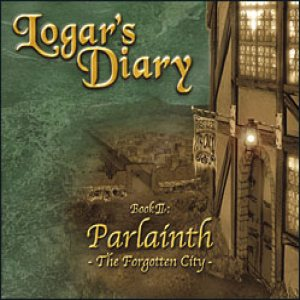 Logar's Diary - Book 2: Parlainth - the Forgotten City cover art