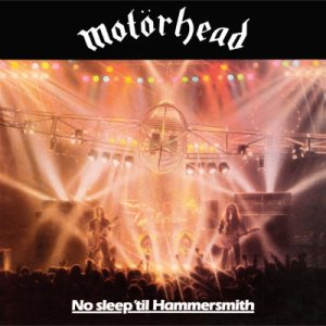 Motorhead - No Sleep 'Til Hammersmith cover art