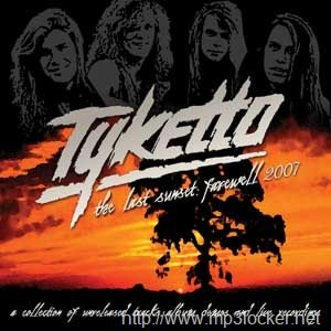 Tyketto - The Last Sunset: Farewell 2007 cover art