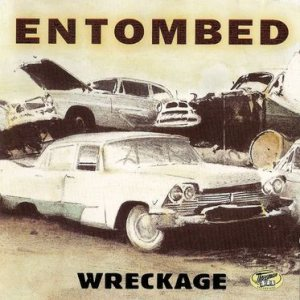Entombed - Wreckage cover art