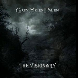 Grey Skies Fallen - The Visionary cover art