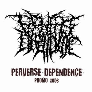 Perverse Dependence - Promo 2008 cover art
