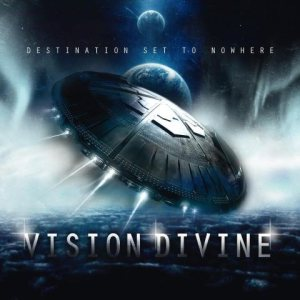 Vision Divine - Destination Set to Nowhere cover art
