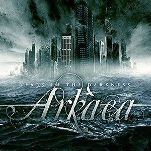 Arkaea - Years in Darkness cover art