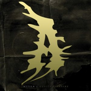 Attila - Guilty Pleasure cover art