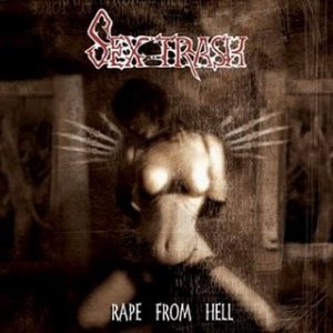 Sextrash - Rape from Hell cover art