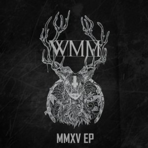 What Matters Most - MMXV cover art