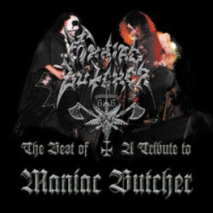 Maniac Butcher - The Best of / a Tribute to Maniac Butcher cover art