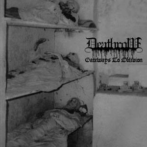 Deathrow - Gateways to Oblivion cover art