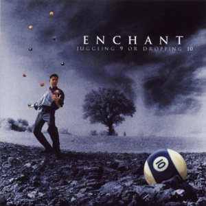Enchant - Juggling 9 or Dropping 10 cover art