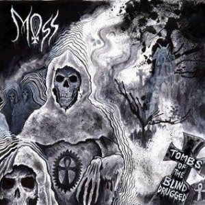 Moss - Tombs of the Blind Drugged cover art