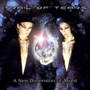 Trail Of Tears - A New Dimension of Might cover art
