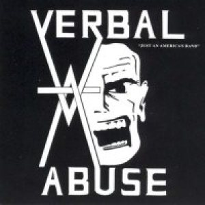 Verbal Abuse - Just an American Band cover art