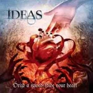 Ideas - Őrizd a Szíved cover art