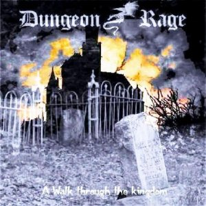 Dungeon Rage - A Walk Through the Kingdom