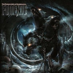 Fomento - To Persevere Is Diabolical cover art